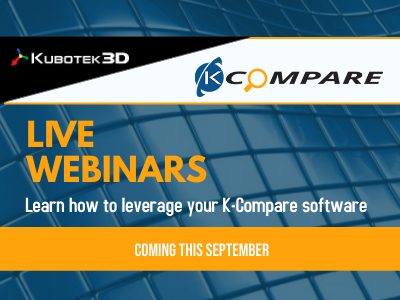 Kubotek3D Announces Upcoming K-Compare Webinars